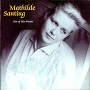 Click here for more info about 'Mathilde Santing - Out Of This Dream'