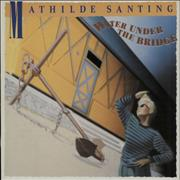 Click here for more info about 'Mathilde Santing - Water Under The Bridge'