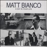 Click here for more info about 'Matt Bianco - A Day In Your Life'
