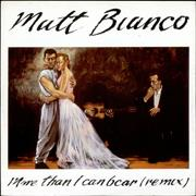 Click here for more info about 'Matt Bianco - More Than I Can Bear - Remix'