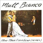 Click here for more info about 'Matt Bianco - More Than I Can Bear (Remix)'