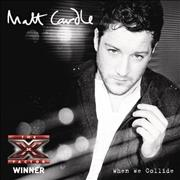 Click here for more info about 'Matt Cardle - When We Collide'