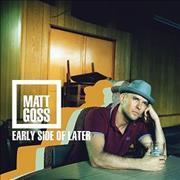 Click here for more info about 'Matt Goss - Early Side Of Later'