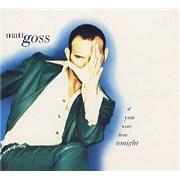 Click here for more info about 'Matt Goss - If You Were Here Tonight - Digipak'