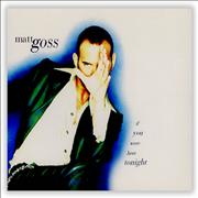 Click here for more info about 'Matt Goss - If You Were Here Tonight'