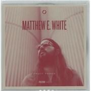 Matthew E. White Fruit Trees UK CD-R acetate Promo