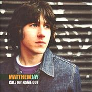 Click here for more info about 'Matthew Jay - Call My Name Out'