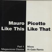 Click here for more info about 'Mauro Picotto - Like This Like That'