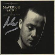 Click here for more info about 'Maverick Sabre - Lonely Are The Brave - Signed'