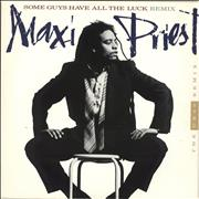 Click here for more info about 'Maxi Priest - Some Guys Have All The Luck Remix'