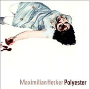 Click here for more info about 'Maximilian Hecker - Polyester'