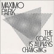Click here for more info about 'Maximo Park - The Coast Is Always Changing'