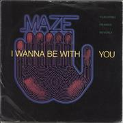 Click here for more info about 'Maze - I Wanna Be With You'