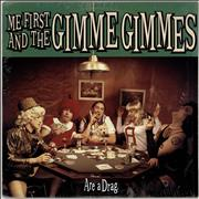 Click here for more info about 'Me First & The Gimme Gimme's - Are a Drag'