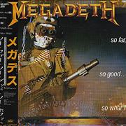 Click here for more info about 'Megadeth - So Far, So Good... So What!'
