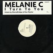 Click here for more info about 'Melanie C - I Turn To You - Mixes by StoneBridge & Hex Hector'