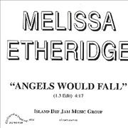 Click here for more info about 'Melissa Etheridge - Angels Would Fall'