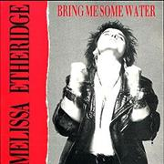Click here for more info about 'Melissa Etheridge - Bring Me Some Water - red & black sleeve'