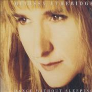 Click here for more info about 'Melissa Etheridge - Dance Without Sleeping'