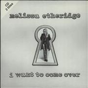 Melissa Etheridge I Want To Come Over France CD single