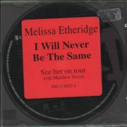 Click here for more info about 'Melissa Etheridge - I Will Never Be The Same'