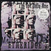 "Melissa Etheridge I'm The Only One UK 7"" vinyl"