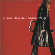 Click here for more info about 'Melissa Etheridge - Nowhere To Go'