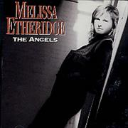 Click here for more info about 'Melissa Etheridge - The Angels'