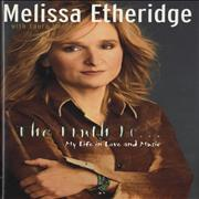 Click here for more info about 'Melissa Etheridge - The Truth Is... My Life In Love And Music'
