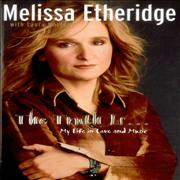 Click here for more info about 'Melissa Etheridge - The Truth Is... My Life In Love And Music - Autographed'
