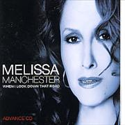 Click here for more info about 'Melissa Manchester - When I Look Down That Road'
