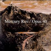Click here for more info about 'Mercury Rev - Opus 40'