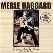 Click here for more info about 'Merle Haggard - If You've Got The Money [I've Got The Time]'
