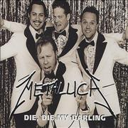 Click here for more info about 'Metallica - Die Die My Darling'