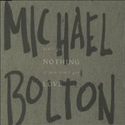 Click here for more info about 'Michael Bolton - Ain't Got Nothing...'