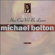 Click here for more info about 'Michael Bolton - How Can We Be Lovers'