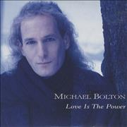 Click here for more info about 'Michael Bolton - Love Is The Power'