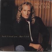 Click here for more info about 'Michael Bolton - Said I Loved You... But I Lied'