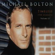 Click here for more info about 'Michael Bolton - Timeless - The Classics Vol Ii'