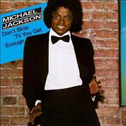 Click here for more info about 'Michael Jackson - Don't Stop 'Til You Get Enough'