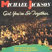 Click here for more info about 'Michael Jackson - Girl You're So Together'