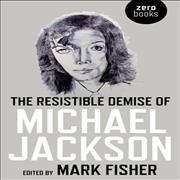 Click here for more info about 'Michael Jackson - The Resistible Demise Of Michael Jackson'