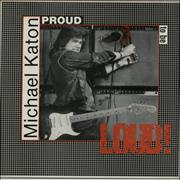 Click here for more info about 'Michael Katon - Proud To Be Loud!'