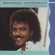 Click here for more info about 'Michael Lovesmith - Ain't Nothin' Like It'