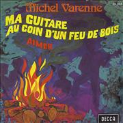 Click here for more info about 'Michel Varenne - Ma Guitare Au Coin D'un Feu De Bois'
