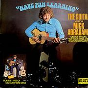 Click here for more info about 'Mick Abrahams - Have Fun Learning The Guitar + Insert'