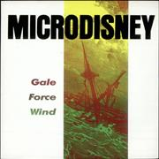 Click here for more info about 'Microdisney - Gale Force Wind'