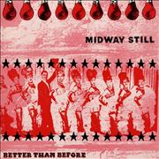 Click here for more info about 'Midway Still - Better Than Before'