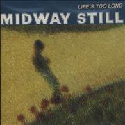Click here for more info about 'Midway Still - Life's Too Long'