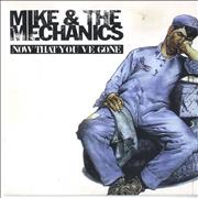 Click here for more info about 'Mike & The Mechanics - Now That You've Gone'